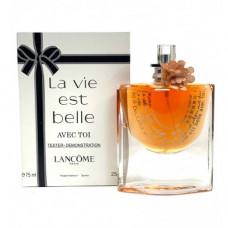 La Vie Est Belle Avec Toi Lancome 75 мл Тестер