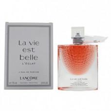 La Vie Est Belle L'Eclat Lancome 75 мл Тестер